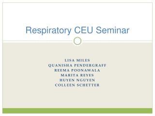 Respiratory CEU Seminar