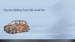 Tips for Selling Your Old Junk Car