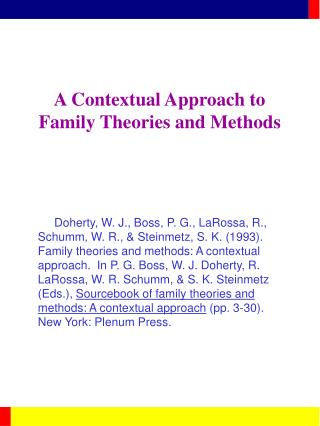 a contextual approach to family theories and methods