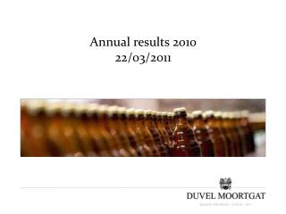 Annual results 2010 22