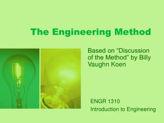 The Engineering Method