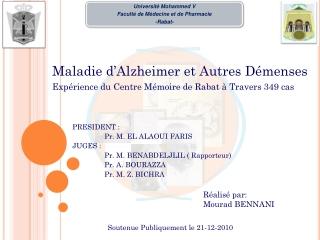 Maladie d'Alzheimer et autres d
