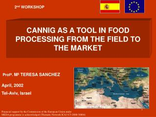 CANNIG AS A TOOL IN FOOD PROCESSING FROM THE FIELD TO THE MARKET