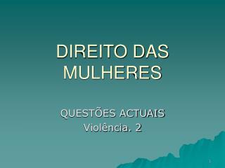 DIREITO DAS MULHERES