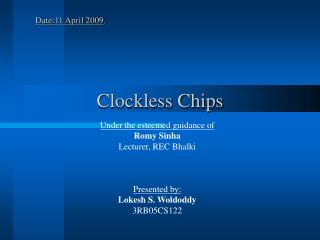 Clockless Chips