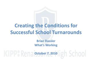 creating the conditions for successful school turnarounds