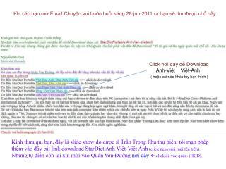 Khi c c bn m Email Chuyn vui bun bui s ng 28-jun-2011 ra bn s t m duc ch ny