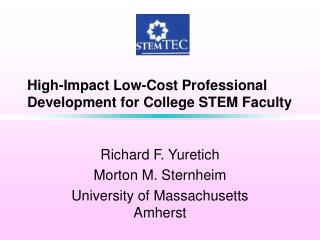 High-Impact Low-Cost Professional Development for College STEM Faculty