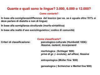 Quante e quali sono le lingue 3.000, 6.000 o 12.000 Come contarle In base alla somiglianza