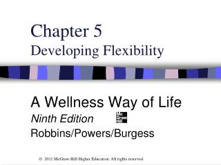 Chapter 5 Developing Flexibility