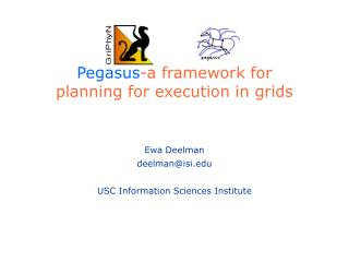 Pegasus-a framework for  planning for execution in grids