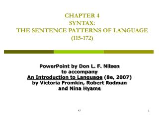 CHAPTER 4 SYNTAX:  THE SENTENCE PATTERNS OF LANGUAGE 115-172