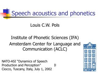 speech acoustics and phonetics