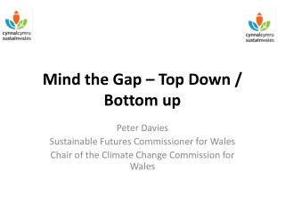 Mind the Gap   Top Down