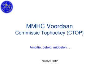 MMHC Voordaan Commissie Tophockey CTOP