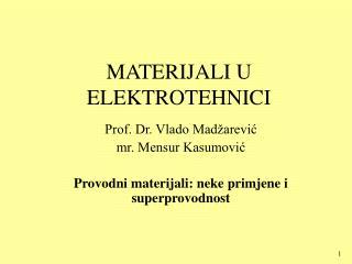 MATERIJALI U ELEKTROTEHNICI