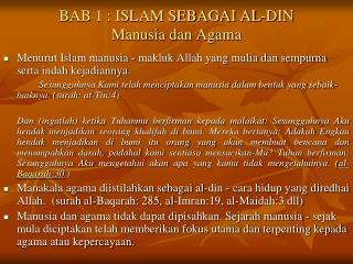 BAB 1 : ISLAM SEBAGAI AL-DIN Manusia dan Agama