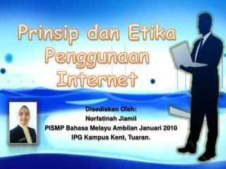 Prinsip dan Etika Penggunaan Internet