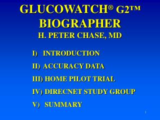 GLUCOWATCH  G2  BIOGRAPHER H. PETER CHASE, MD