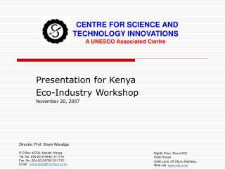 Presentation for Kenya Eco-Industry Workshop November 20, 2007