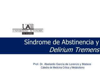 S ndrome de Abstinencia y Delirium Tremens