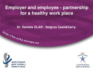Employer and employee - partnership for a healthy work place