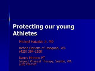 Protecting our young Athletes