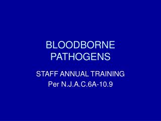 BLOODBORNE PATHOGENS