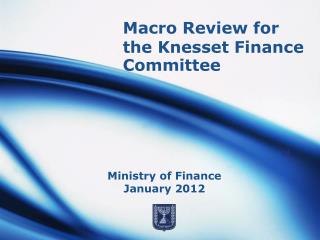 Macro Review for the Knesset Finance Committee