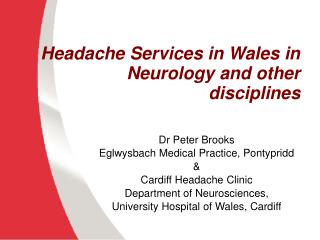 Headache Services in Wales in Neurology and other disciplines