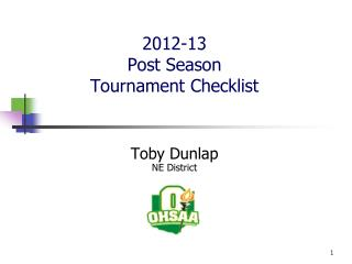 2012-13 Post Season  Tournament Checklist