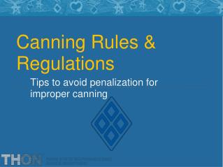 Canning Rules  Regulations