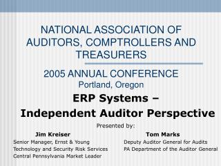 NATIONAL ASSOCIATION OF AUDITORS, COMPTROLLERS AND TREASURERS  2005 ANNUAL CONFERENCE  Portland, Oregon