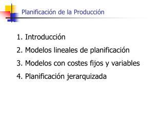 Planificaci n de la Producci n