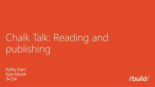 Chalk Talk: Reading and publishing