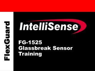 FG-1525   Glassbreak Sensor Training