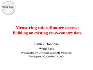 Measuring microfinance access:  Building on existing cross-country data