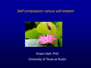 self-compassion versus self-esteem
