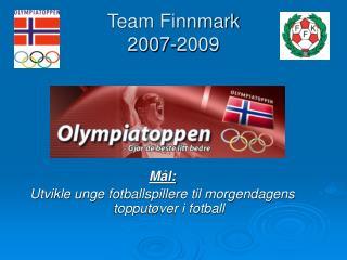 Team Finnmark  2007-2009