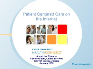 Patient Centered Care on  the Internet