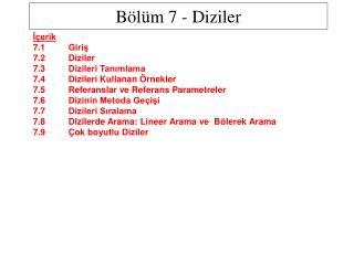 B l m 7 - Diziler