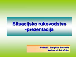 Situacijsko rukovodstvo -prezentacija
