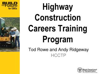 Highway Construction Careers Training Program