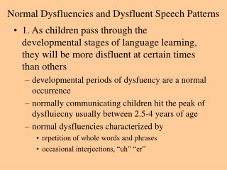normal dysfluencies and dysfluent speech patterns