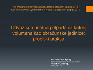 Odvoz komunalnog otpada uz kriterij volumena kao obracunske jedinice: propisi i praksa