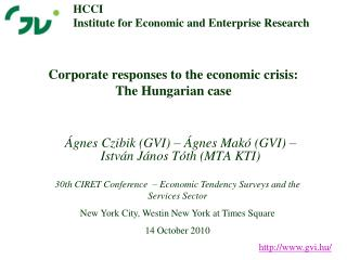 Corporate responses to the economic crisis: The Hungarian case