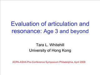 evaluation of articulation and resonance: age 3 and beyond