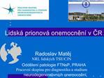 Lidsk  prionov  onemocnen  v CR