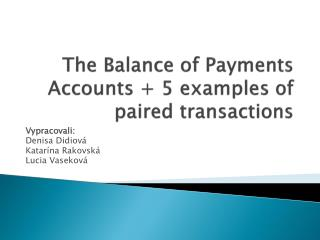 The Balance of Payments Accounts  5 examples of paired transactions