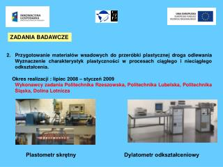 2.  Przygotowanie material w wsadowych do przer bki plastycznej droga odlewania Wyznaczenie charakterystyk plastycznosci